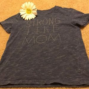 strong like my mom tee
